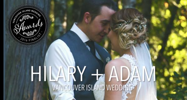 Hilary & Adam Wedding Film – Vancouver Island Wedding Videographer