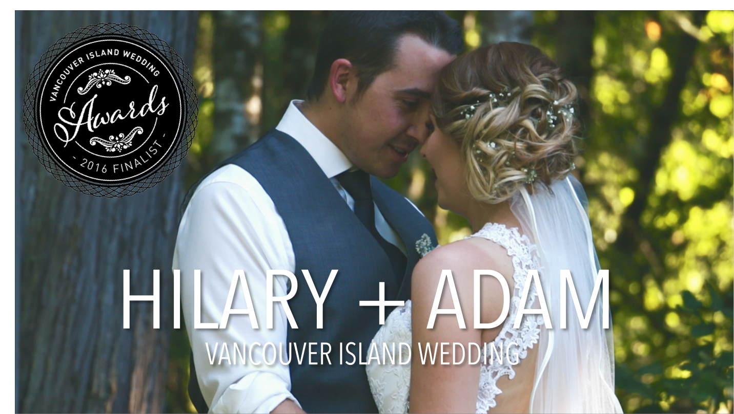 Hilary & Adam Wedding Film – Vancouver Island Wedding Videographer
